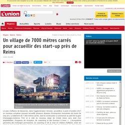 Un village de 7000 mètres carrés pour accueillir des start-up près de Reims