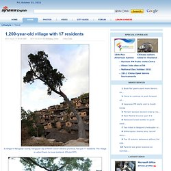 1,200-year-old village with 17 residents - Lifestyle News - SINA English - StumbleUpon