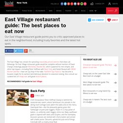 East Village restaurant guide: The best places to eat now