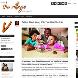 Talking Money: The 4 S's - The Village