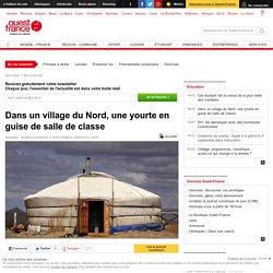Dans un village du Nord, une yourte en guise de salle de classe