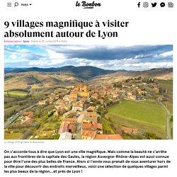 9 villages magnifique à visiter absolument autour de Lyon