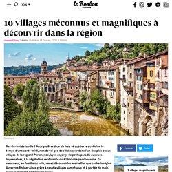 10 villages méconnus et magnifiques à découvrir dans la région