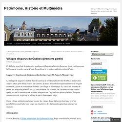 Villages disparus du Québec (première partie
