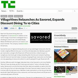 VillageVines Relaunches As Savored, Expands Discount Dining To 10 Cities
