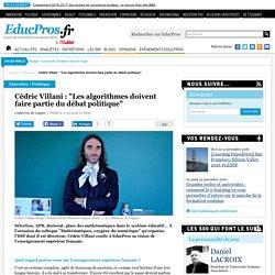 """Cédric Villani : """"Les algorithmes doivent faire partie du débat politique"""""""