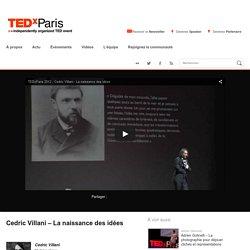 Cedric Villani – La naissance des idées
