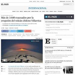 Más de 3.600 evacuados por la erupción del volcán chileno Villarrica