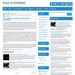 Get villas on rent to enjoy your holidays ~ CASA DI NONNAS