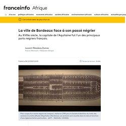 La ville de Bordeaux face à son passé négrier