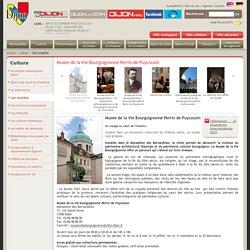 Ville de Dijon -Musée de la vie bourguignonne