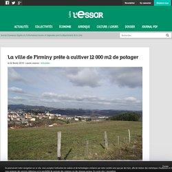LESSOR42 22/02/19 La ville de Firminy prête à cultiver 12 000 m2 de potager