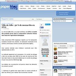 PAPERBLOG 24/03/11 Ville de Lille : 50 % de menus bio en 2013