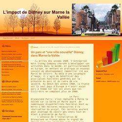 """Un parc et """"une ville nouvelle"""" Disney, dans Marne-la-Vallée"""
