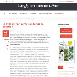 La Ville de Paris crée son fonds de dotation par Le Quotidien de l'Art
