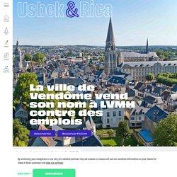 La ville de Vendôme vend son nom à LVMH contre des emplois