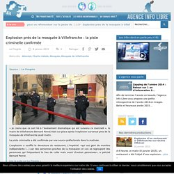 Explosion près de la mosquée à Villefranche : la piste criminelle confirmée