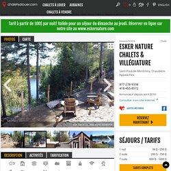 """Location du Chalet """"Esker Nature chalets & villégiature"""" à Saint-Paul-de-Montminy, Chaudière-Appalaches, Québec, Canada"""