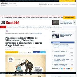 Pédophilie: dans l'affaire de Villemoisson, l'éducation nationale a commis une «erreur d'appréciation»