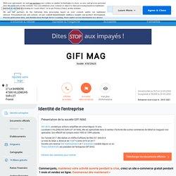 GIFI MAG (VILLENEUVE-SUR-LOT) Chiffre d'affaires, résultat, bilans sur SOCIETE.COM - 478725625