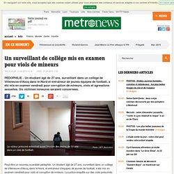 Villeneuve-d'Ascq (Nord) : un surveillant de collège mis en examen pour viols et corruption de mineurs