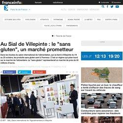 """Au Sial de Villepinte : le """"sans gluten"""", un marché prometteur"""