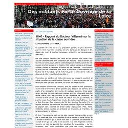1840 - Rapport du Docteur Villermé sur la situation de la classe ouvrière - [Des militants Force Ouvrière de la Loire]