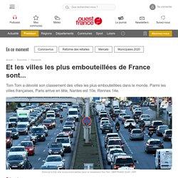 Et les villes les plus embouteillées de France sont...