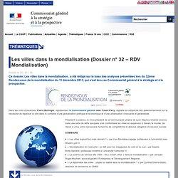 Les villes dans la mondialisation (Dossier n° 32 – RDV Mondialisation)
