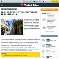 Un plan pour les villes moyennes en préparation