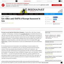 Les villes anti-TAFTA d'Europe haussent le ton - Page 2