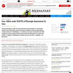 40 villes d'Europe anti-TAFTA haussent le ton
