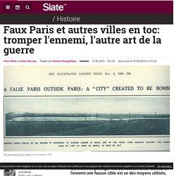 Faux Paris et autres villes en toc: tromper l'ennemi, l'autre art de la guerre