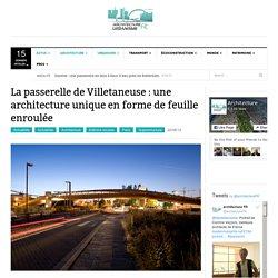 La passerelle de Villetaneuse : une architecture en forme de feuille