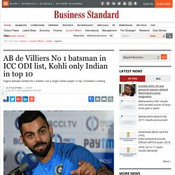 AB de Villiers No 1 batsman in ICC ODI list, Kohli only Indian in top 10