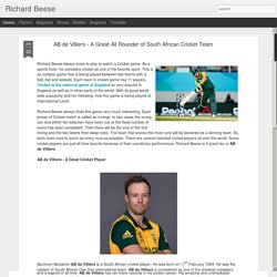 AB de Villiers - A Great All Rounder of South African Cricket Team