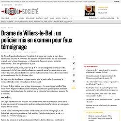 Drame de Villiers-le-Bel : un policier mis en examen pour faux témoignage