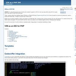 VIM an a PHP IDE - Thomas Koch