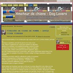 VINAIGRE DE CIDRE DE POMME - Amateur de chiens