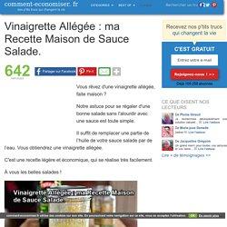 Vinaigrette Allégée : ma Recette Maison de Sauce Salade.