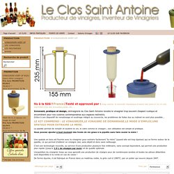 VINAIGRIER KEEP UP - LE CLOS SAINT ANTOINE