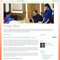 Vinay Hari: How to Choose the Top University to Study in Canada