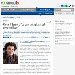 """Vincent Berger : """"Le cours magistral est devenu désuet"""""""