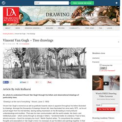 Vincent Van Gogh – Tree drawings - Drawing Academy