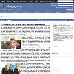 Vincent Peillon ouvre le 5ème Forum des enseignants innovants
