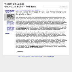 Vincent James Giovinazzo Broker - Are Times Changing in the World of Sales? - Vincent Jim James Giovinazzo Broker - Red Bank