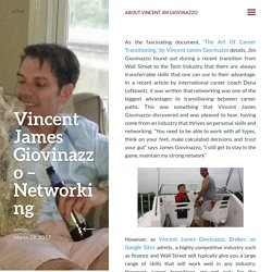 Vincent James Giovinazzo – Networking