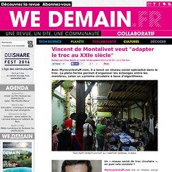 """Vincent de Montalivet veut """"adapter le troc au XXIe siècle"""""""