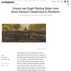 Vincent van Gogh Painting Stolen Singer Laren