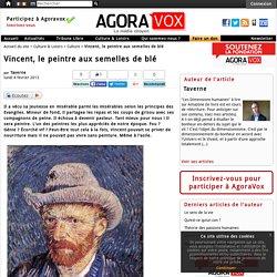 Vincent, le peintre aux semelles de blé